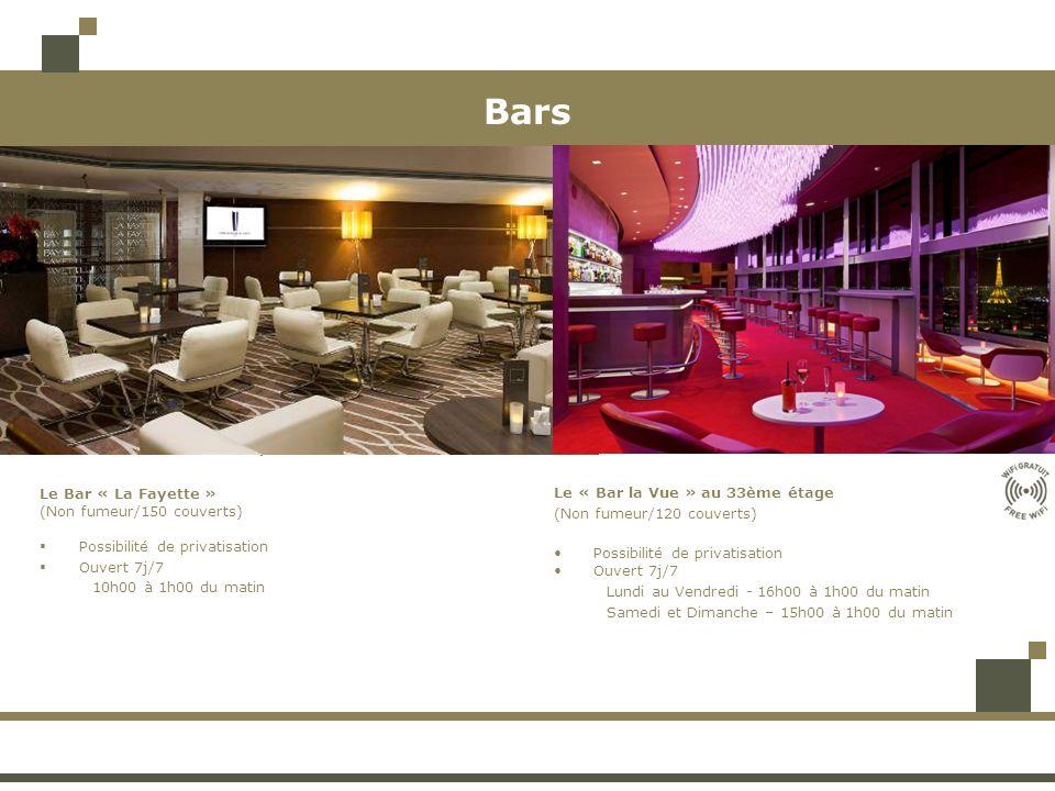 Bars La Fayette Bar. Le Bar « La Fayette » (Non fumeur/150 couverts) Possibilité de privatisation.