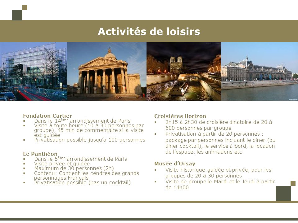 Activités de loisirs Fondation Cartier Croisières Horizon