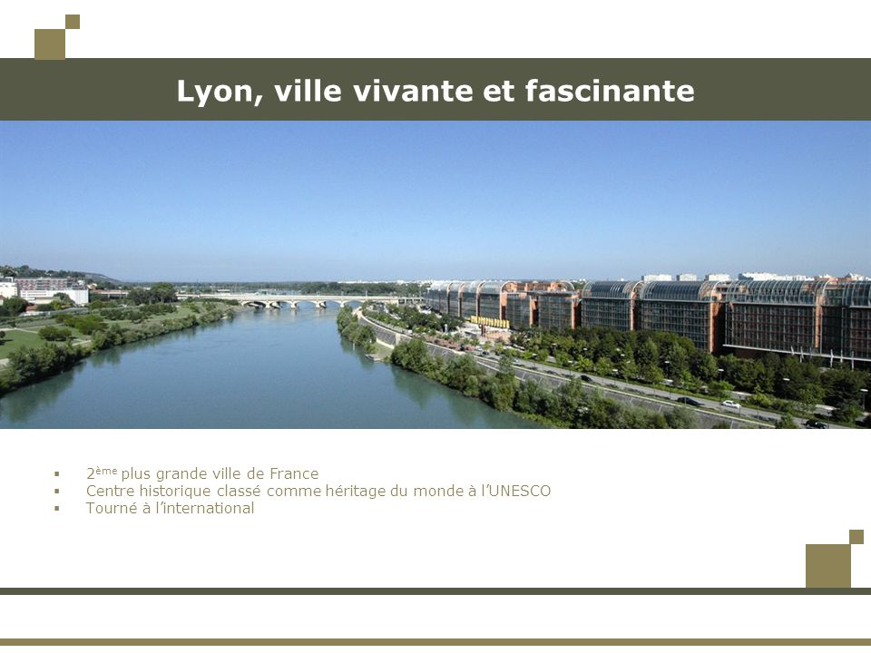 Lyon, ville vivante et fascinante