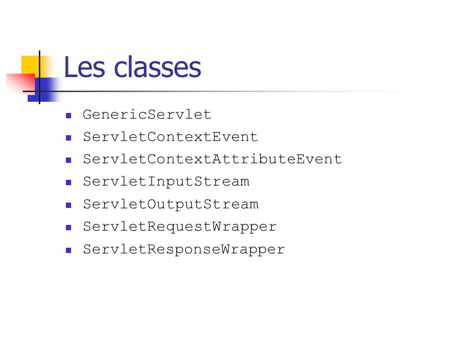 Les classes GenericServlet ServletContextEvent