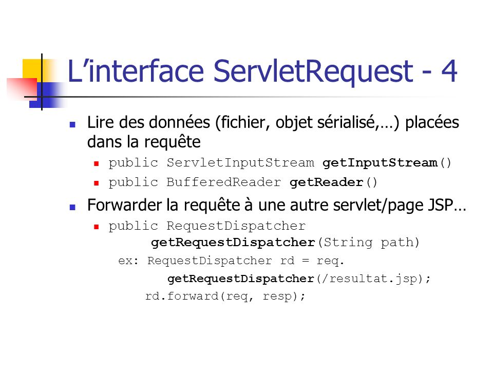 L'interface ServletRequest - 4