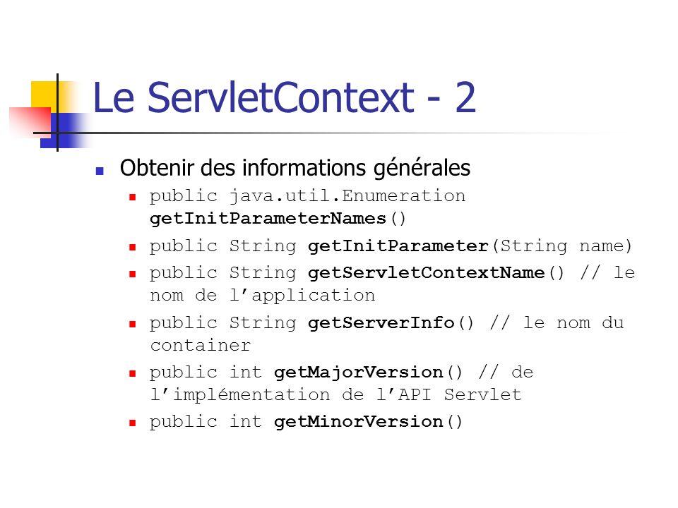 Le ServletContext - 2 Obtenir des informations générales