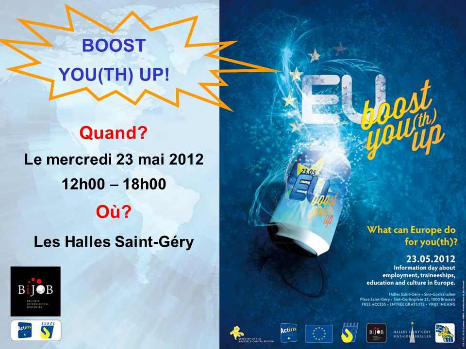 BOOST YOU(TH) UP! Quand Où