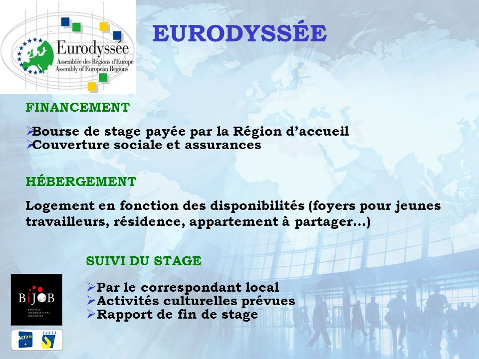 EURODYSSÉE FINANCEMENT Bourse de stage payée par la Région d'accueil
