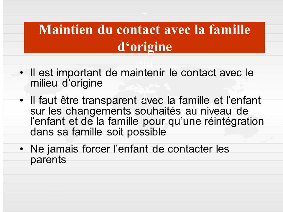Maintien du contact avec la famille d'origine