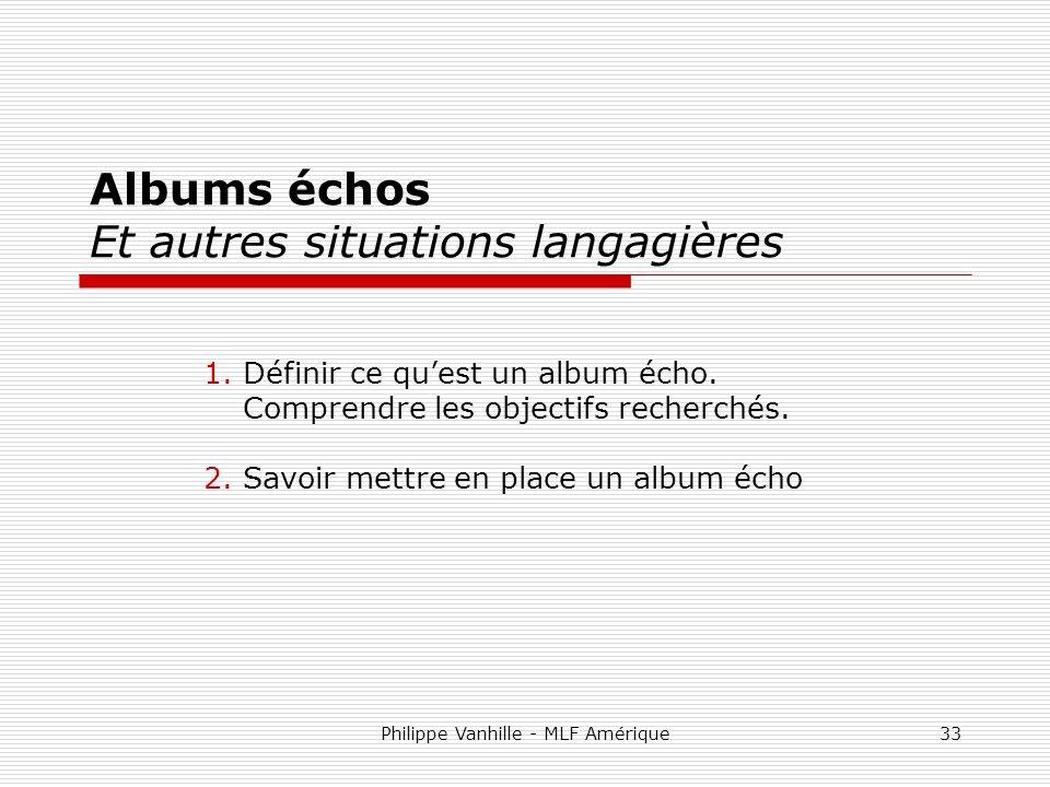 Albums échos Et autres situations langagières