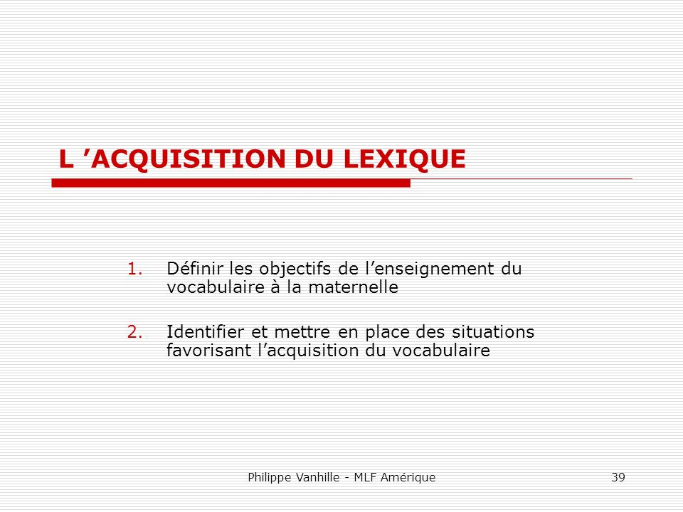 L 'ACQUISITION DU LEXIQUE
