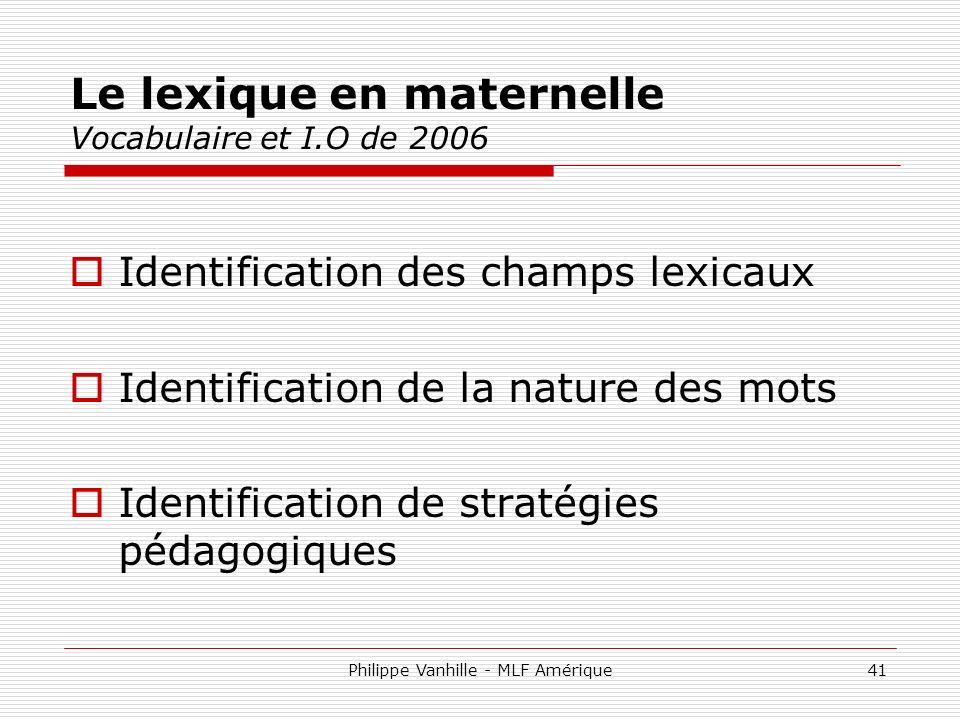 Le lexique en maternelle Vocabulaire et I.O de 2006