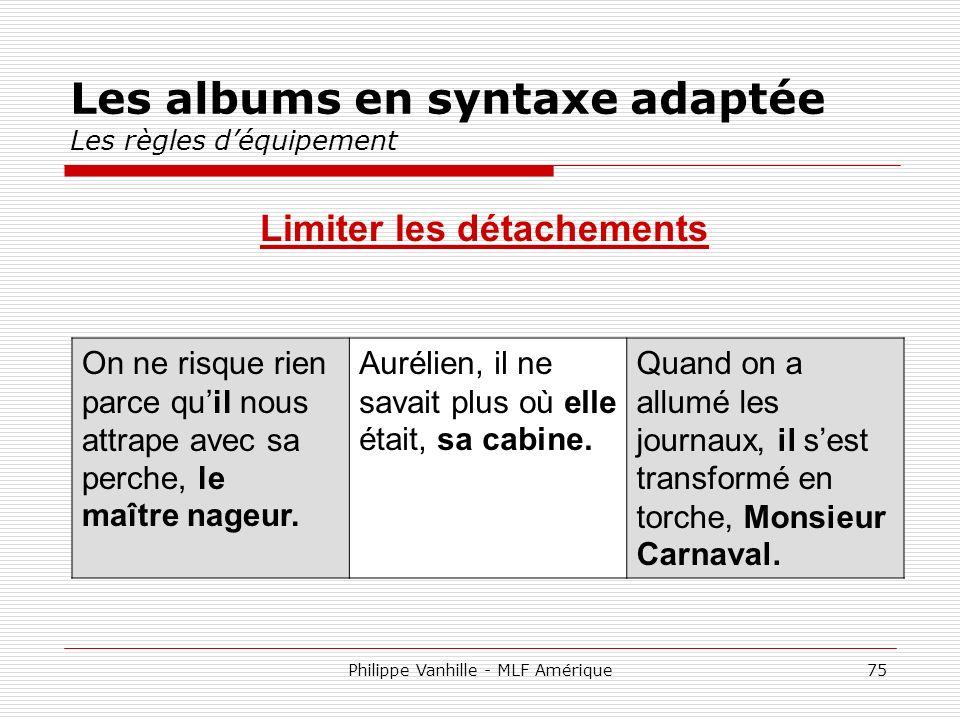 Les albums en syntaxe adaptée Les règles d'équipement