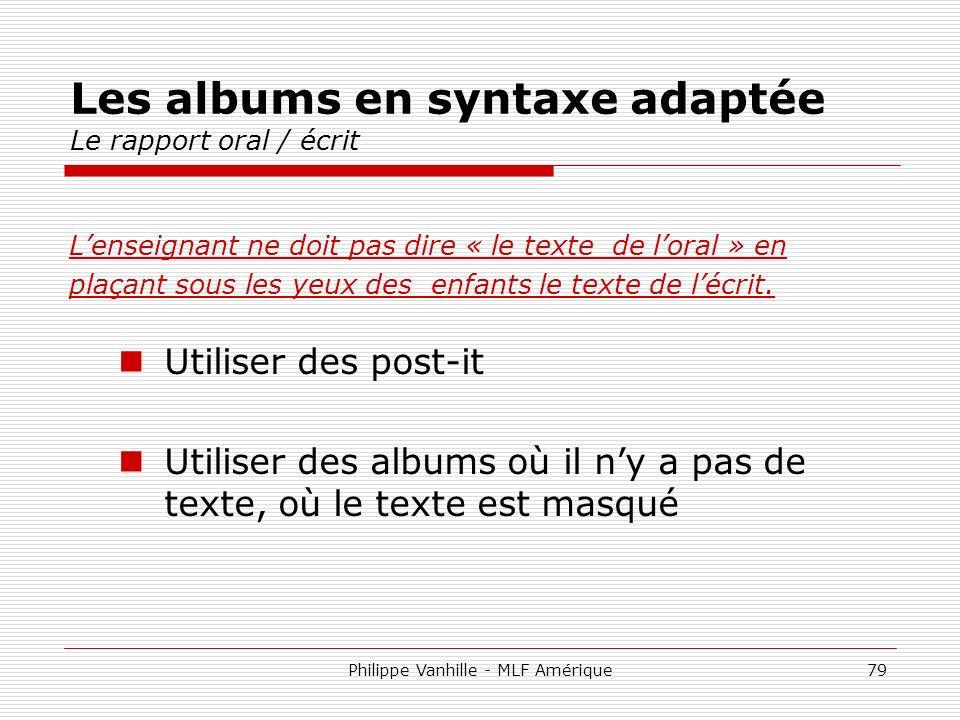 Les albums en syntaxe adaptée Le rapport oral / écrit