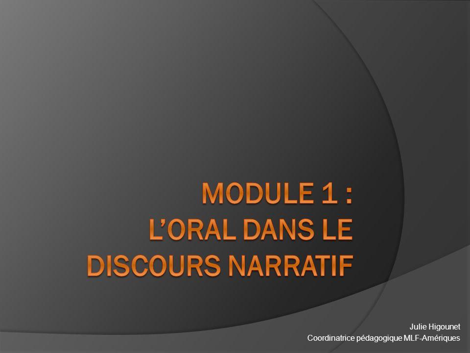 Module 1 : L'oral dans le discours narratif