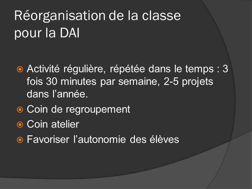 Réorganisation de la classe pour la DAI