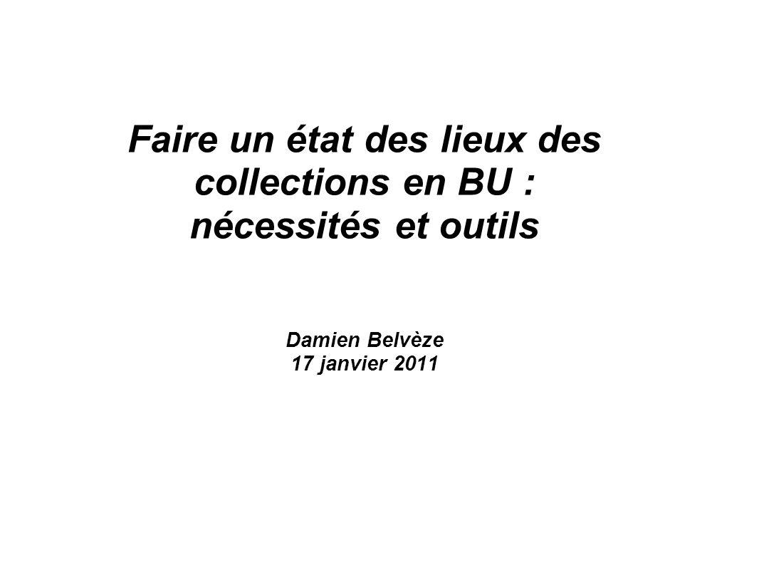 Faire un état des lieux des collections en BU : nécessités et outils