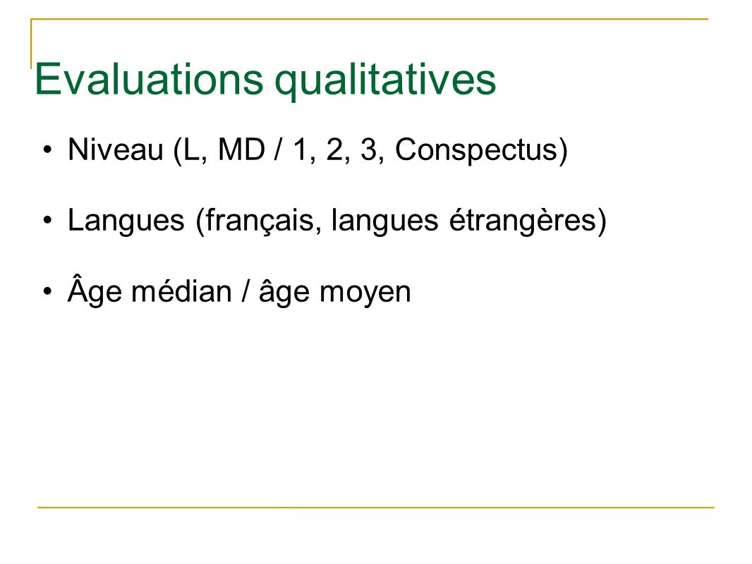 Evaluations qualitatives