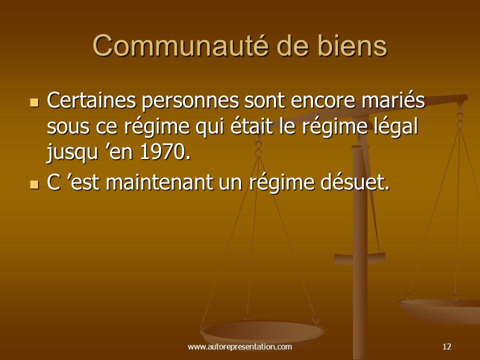 Communauté de biens Certaines personnes sont encore mariés sous ce régime qui était le régime légal jusqu 'en 1970.