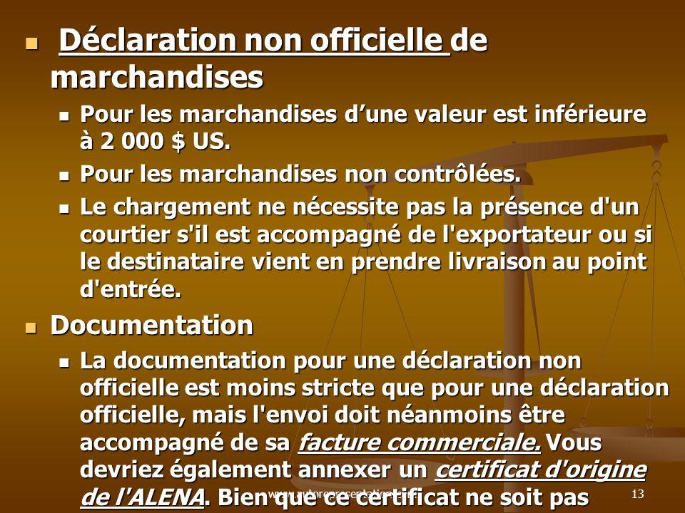 Déclaration non officielle de marchandises