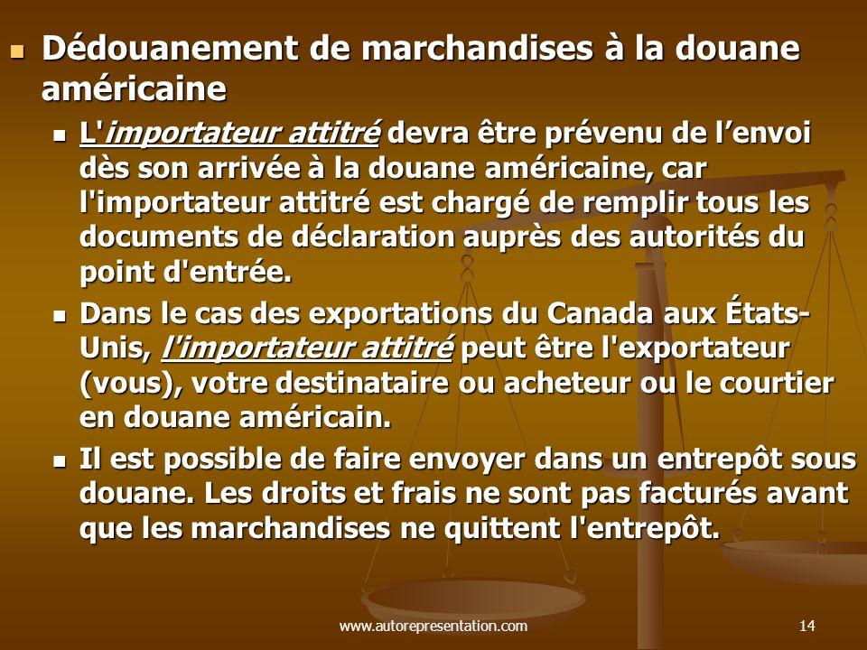 Dédouanement de marchandises à la douane américaine