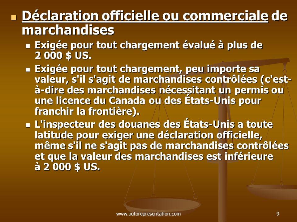 Déclaration officielle ou commerciale de marchandises