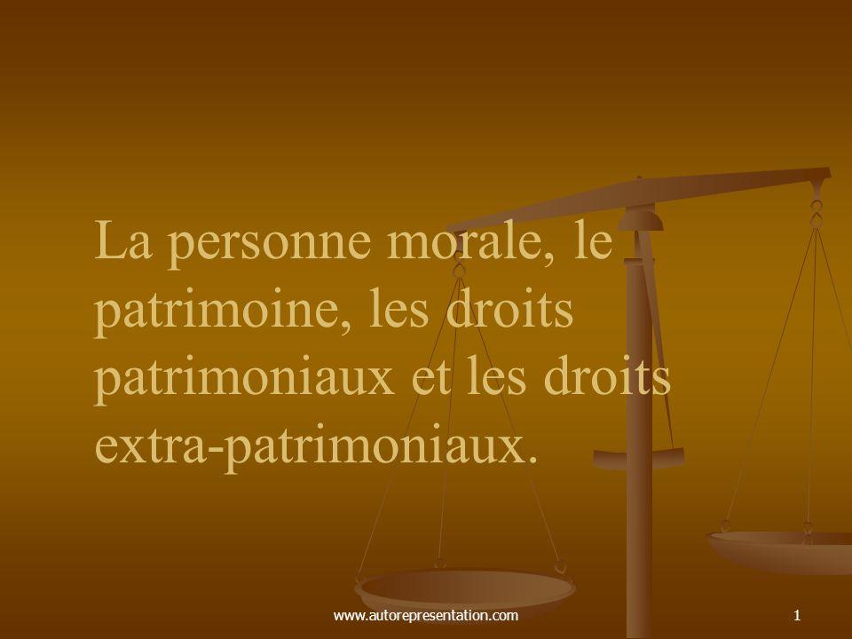 La personne morale, le patrimoine, les droits patrimoniaux et les droits extra-patrimoniaux.