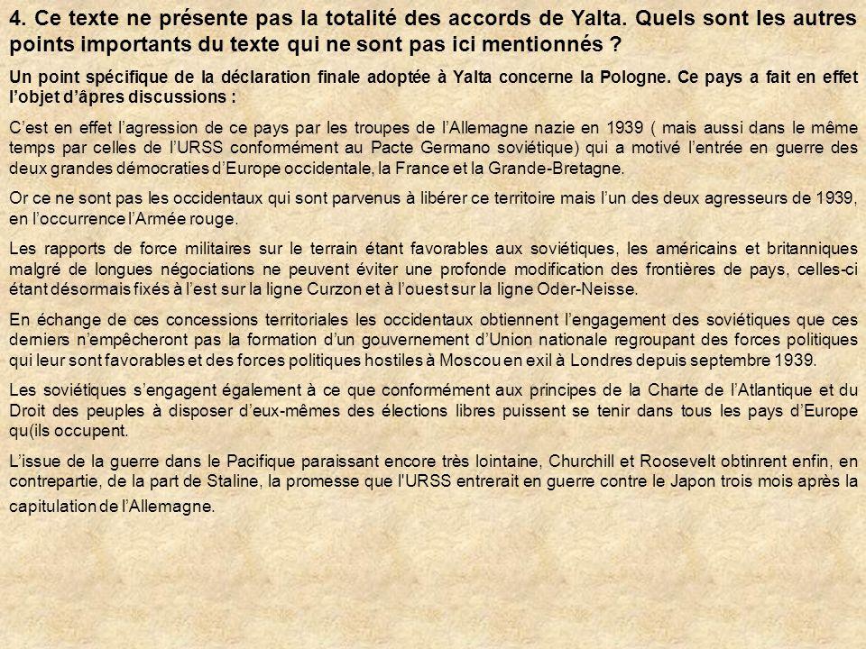 4. Ce texte ne présente pas la totalité des accords de Yalta