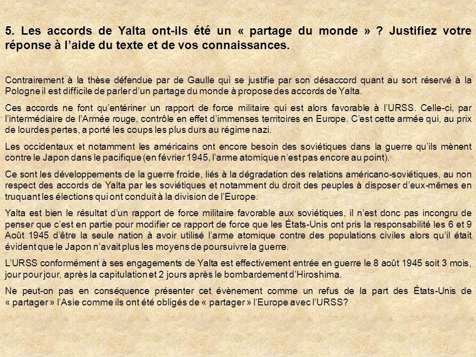 5. Les accords de Yalta ont-ils été un « partage du monde »