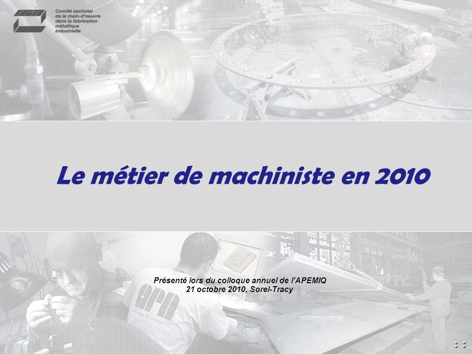 Le métier de machiniste en 2010