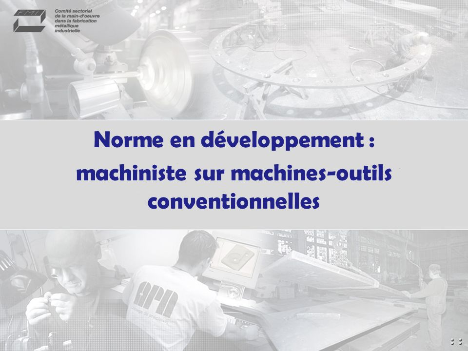Norme en développement :