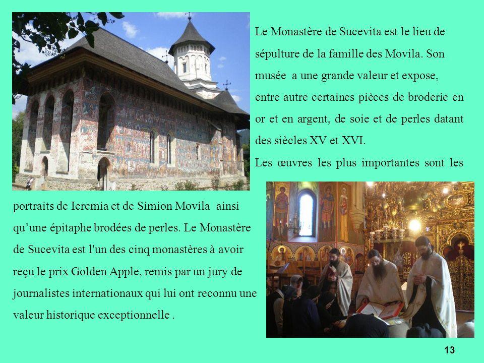 Le Monastère de Sucevita est le lieu de