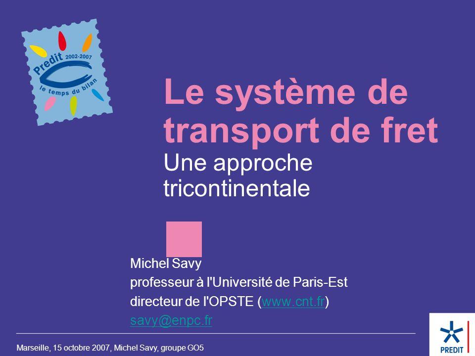 Le système de transport de fret Une approche tricontinentale