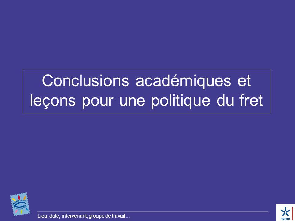 Conclusions académiques et leçons pour une politique du fret