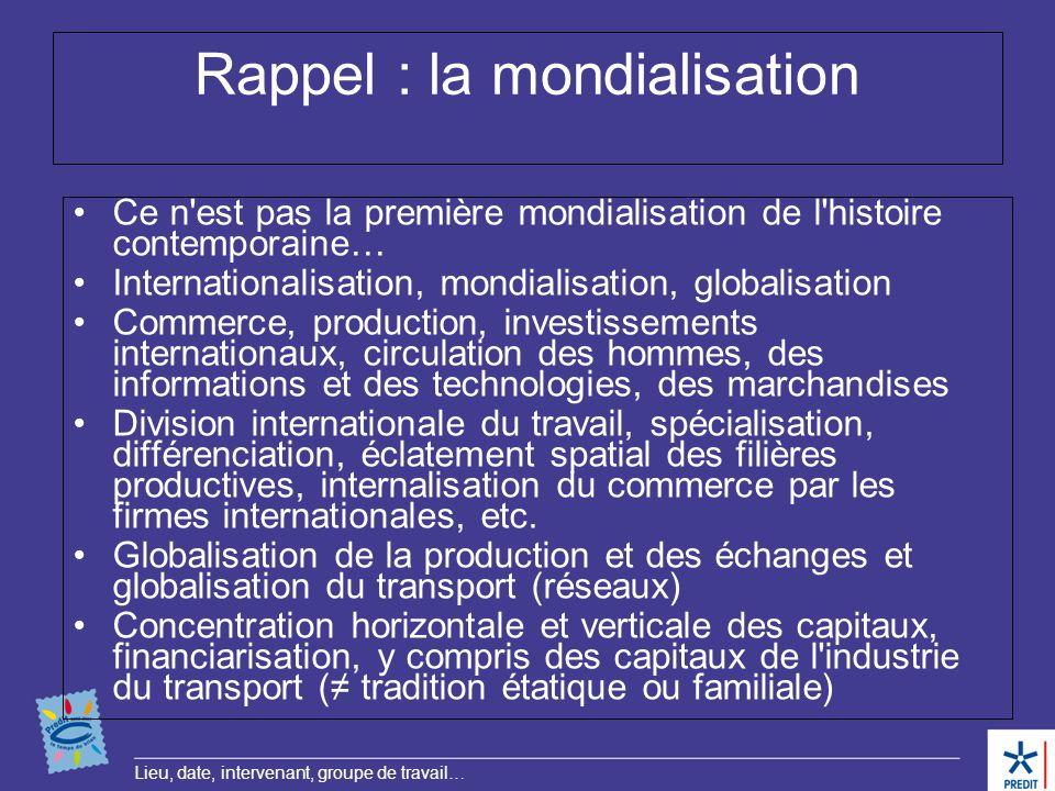 Rappel : la mondialisation