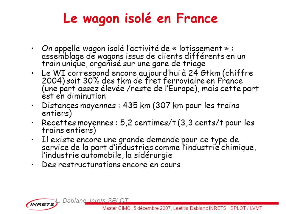 Le wagon isolé en France