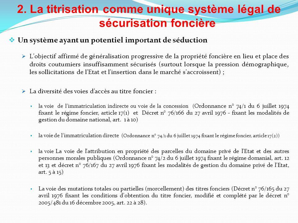 2. La titrisation comme unique système légal de sécurisation foncière