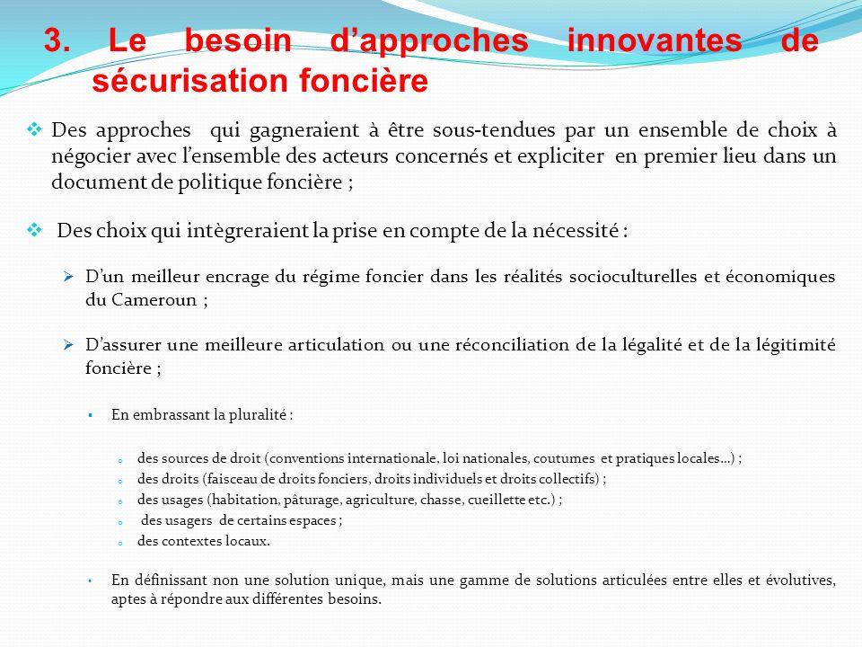 3. Le besoin d'approches innovantes de sécurisation foncière