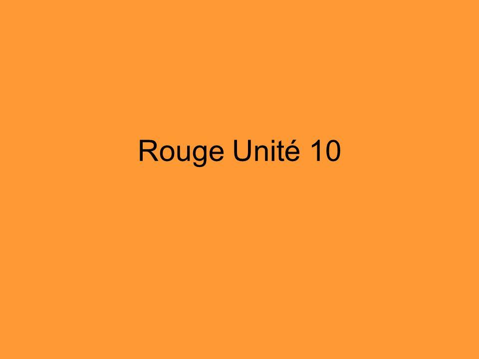 Rouge Unité 10