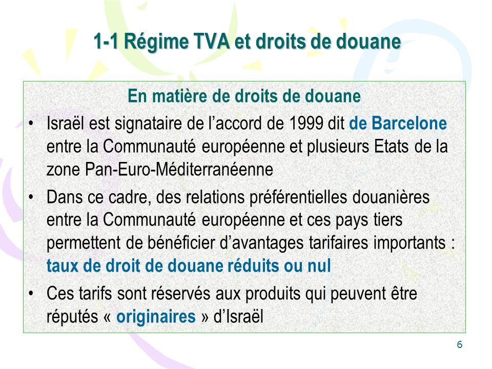 1-1 Régime TVA et droits de douane