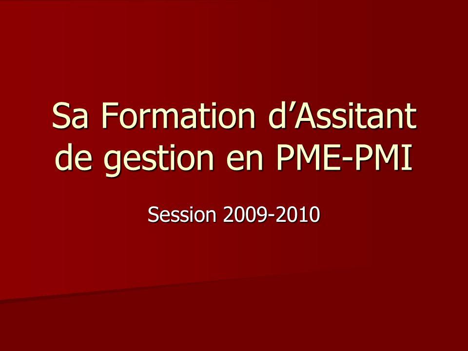 Sa Formation d'Assitant de gestion en PME-PMI