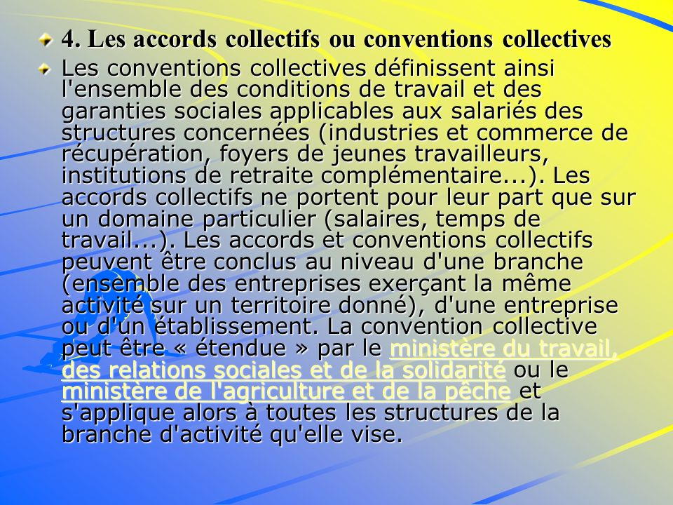4. Les accords collectifs ou conventions collectives