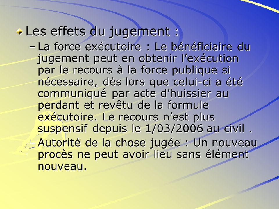 Les effets du jugement :