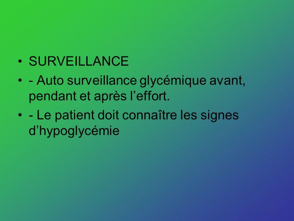SURVEILLANCE - Auto surveillance glycémique avant, pendant et après l'effort.