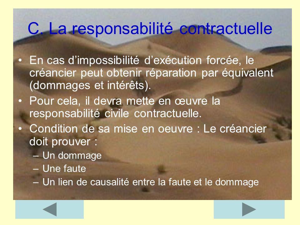 C. La responsabilité contractuelle