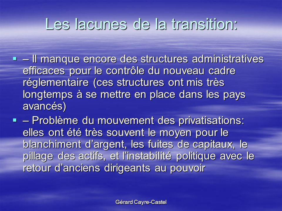 Les lacunes de la transition: