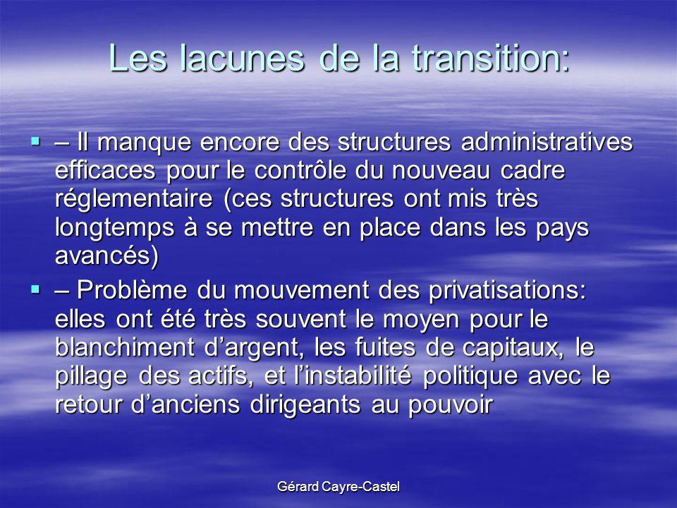 Les lacunes de la transition:
