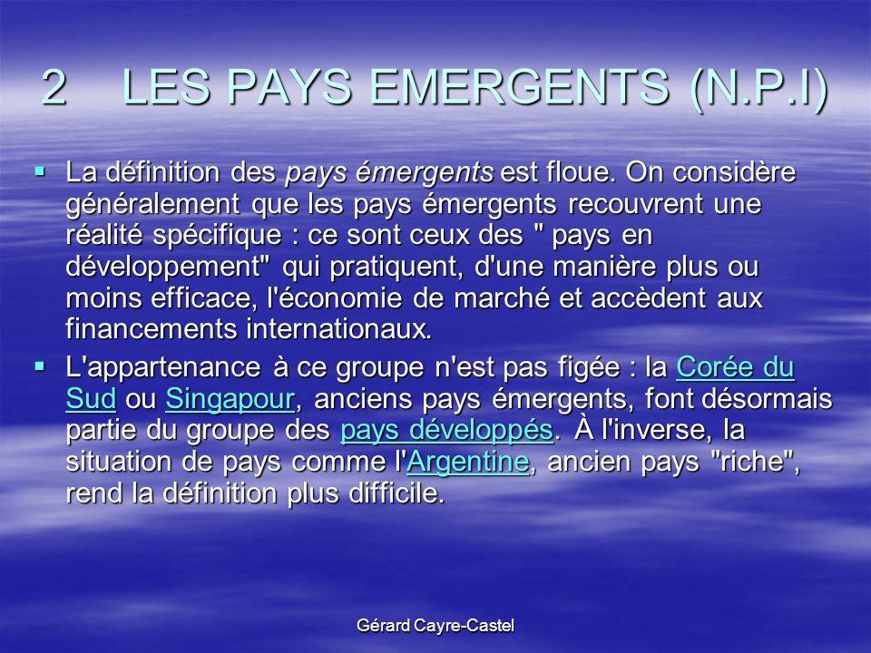 2 LES PAYS EMERGENTS (N.P.I)