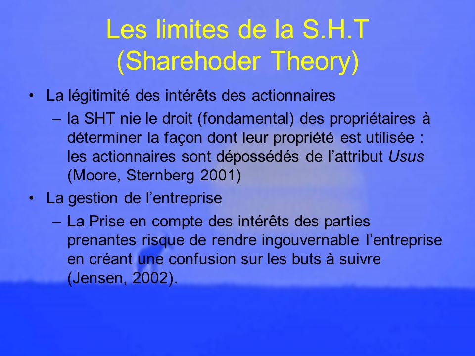 Les limites de la S.H.T (Sharehoder Theory)