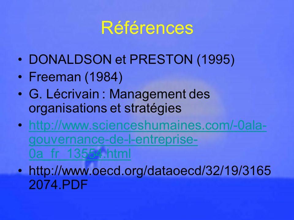 Références DONALDSON et PRESTON (1995) Freeman (1984)