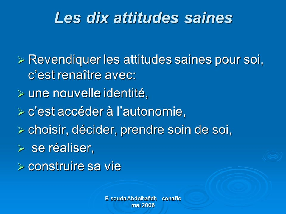 Les dix attitudes saines
