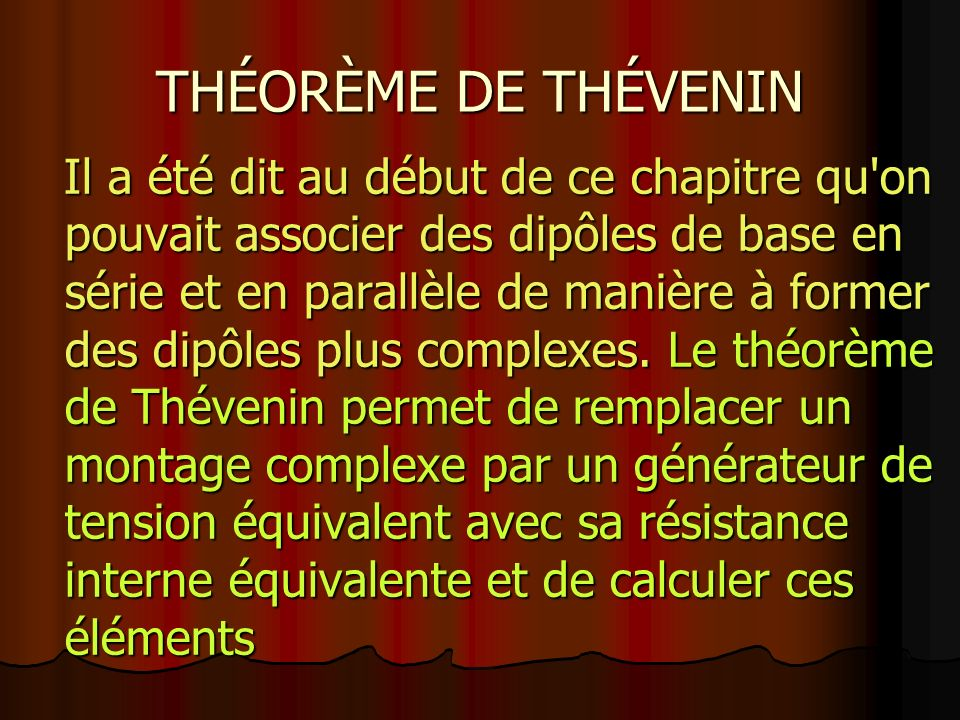 THÉORÈME DE THÉVENIN