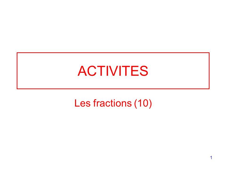 ACTIVITES Les fractions (10)