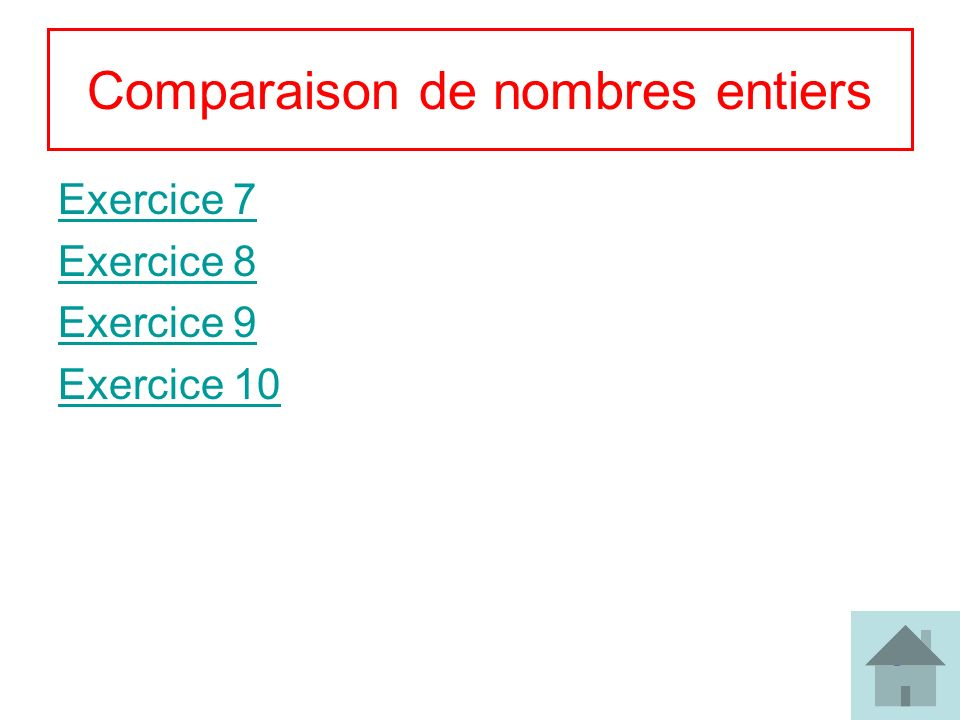 Comparaison de nombres entiers